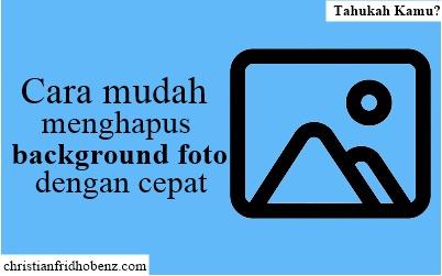 cara hapus background foto